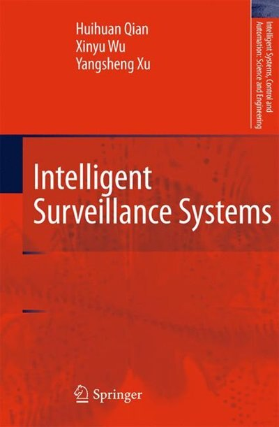 Intelligent Surveillance Systems by Huihuan Qian