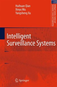 Intelligent Surveillance Systems