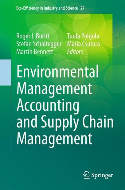 Environmental Management Accounting and Supply Chain Management by Roger L. Burritt