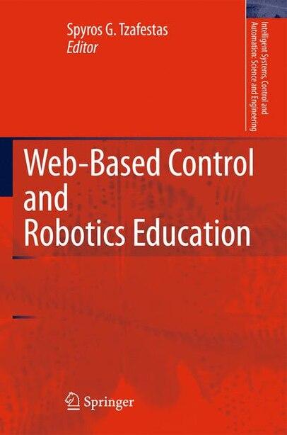 Web-Based Control and Robotics Education by Spyros G. Tzafestas