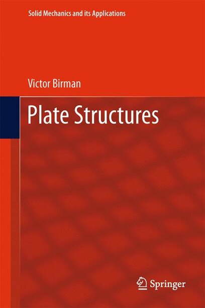 Plate Structures by Victor Birman
