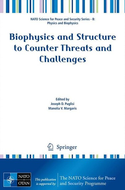 Biophysics and Structure to Counter Threats and Challenges by Joseph D. Puglisi