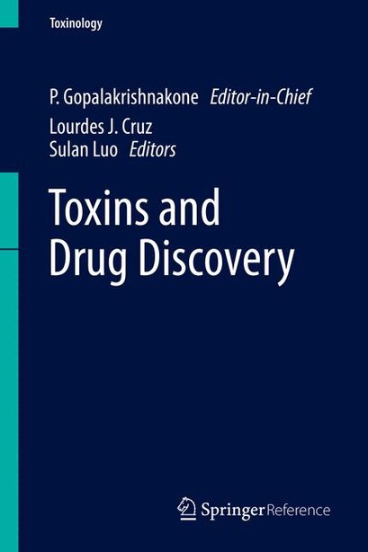 Toxins and Drug Discovery by P. Gopalakrishnakone