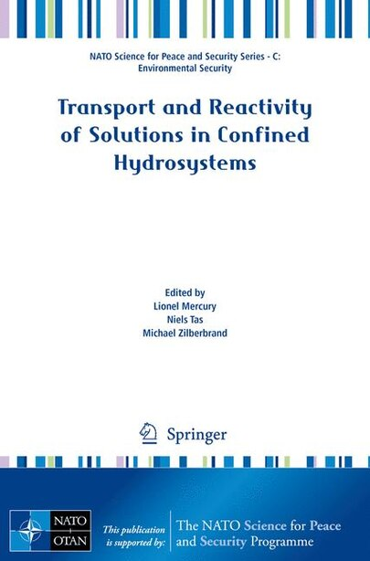 Transport and Reactivity of Solutions in Confined Hydrosystems by Lionel Mercury