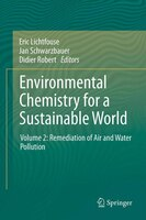 Environmental Chemistry for a Sustainable World: Volume 2: Remediation of Air and Water Pollution