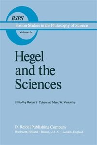 Hegel and the Sciences by Robert S. Cohen