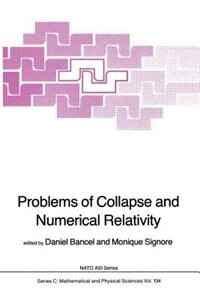 Problems of Collapse and Numerical Relativity by D. Bancel