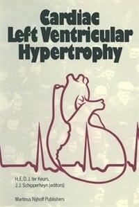 Cardiac Left Ventricular Hypertrophy by Henk Keurs