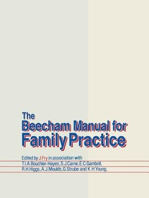 The Beecham Manual for Family Practice by John Fry