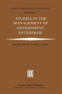 Studies In The Management Of Government Enterprise by R.j. Horn