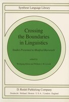 Crossing the Boundaries in Linguistics: Studies Presented to Manfred Bierwisch