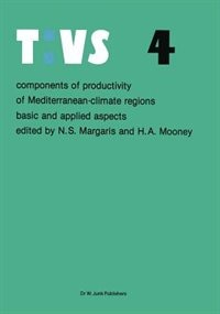 Components of productivity of Mediterranean-climate regions Basic and applied aspects: Proceedings of the International symposium on photosynthesis, primary production and biomass utiliz by N.S. Margaris