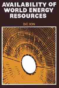 Availability Of World Energy Resources by D.c. Ion