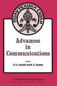 Advances in Communications: Volume I of a selection of papers from INFO II, the Second International Conference on Information by D.G. Lainiotis