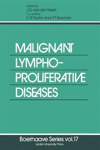 Malignant Lymphoproliferative Diseases by J.G. van den Tweel