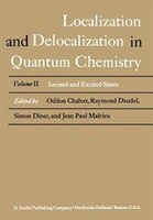 Localization and Delocalization in Quantum Chemistry: Ionized and Excited States