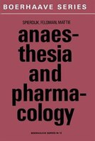Anaesthesia And Pharmacology: With A Special Section On Professional Hazards