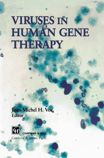 Viruses in Human Gene Therapy by J. Vos