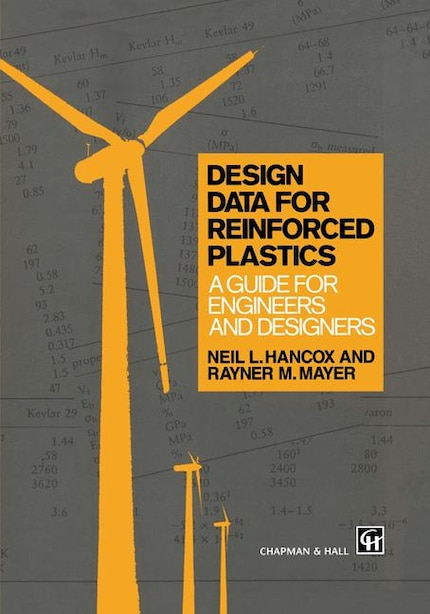 Design Data For Reinforced Plastics: A Guide For Engineers And Designers by R.M. Mayer