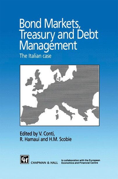 Bond Markets, Treasury and Debt Management: The Italian case by V. Conti