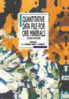 Quantitative Data File for Ore Minerals by A.J. Criddle