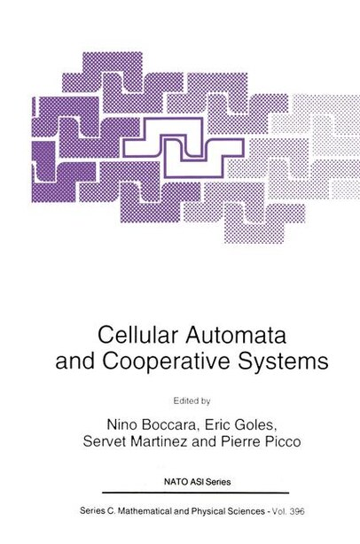 Cellular Automata and Cooperative Systems by N. Boccara