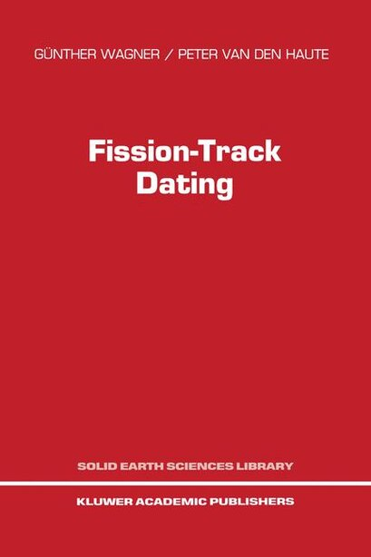 Fission-Track Dating by G. Wagner