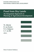 Food from dry lands: An integrated approach to planning of agricultural development