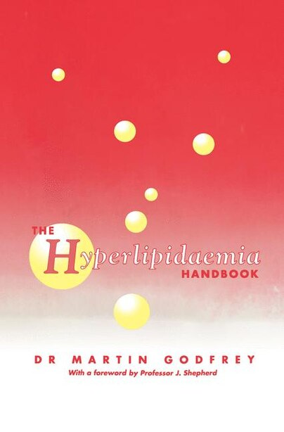 The Hyperlipidaemia Handbook by M. Godfrey