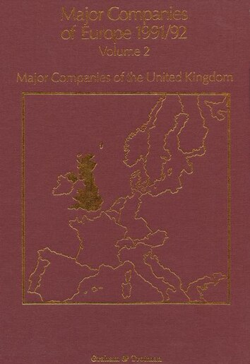 Major Companies Of Europe 1991/92: Volume 2 Major Companies Of The United Kingdom by J. Forsyth