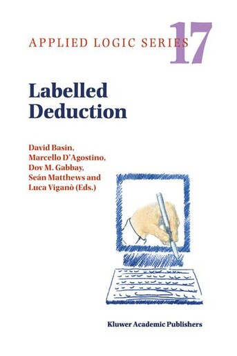 Labelled Deduction by David Basin