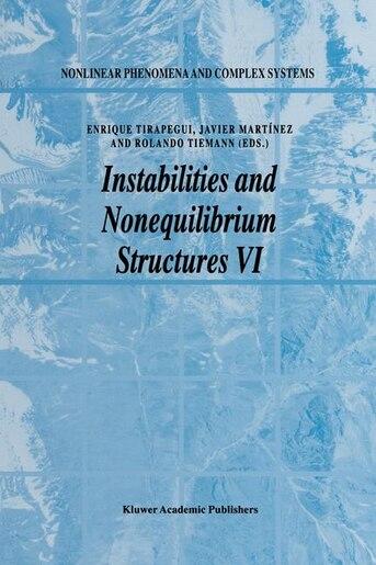 Instabilities and Nonequilibrium Structures VI by E. Tirapegui