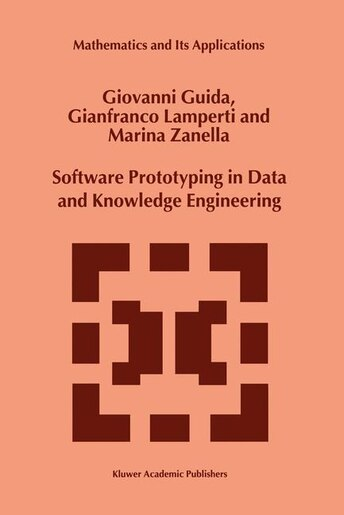 Software Prototyping in Data and Knowledge Engineering by G. Guida