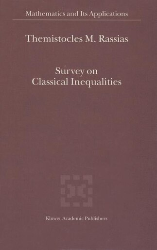 Survey On Classical Inequalities by Themistocles Rassias