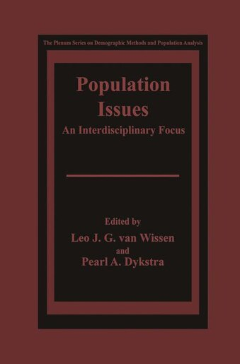 Population Issues: An Interdisciplinary Focus by Leo J.G. van Wissen