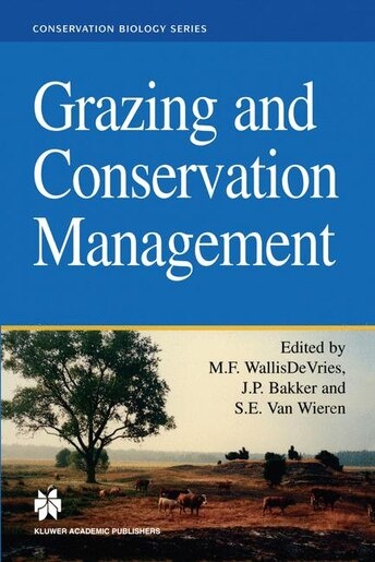 Grazing and Conservation Management by Michiel F. WallisDe Vries