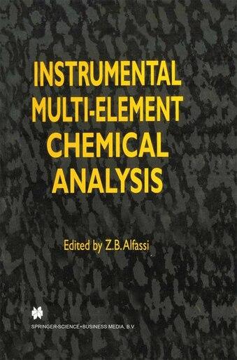 Instrumental Multi-Element Chemical Analysis by Z.B. Alfassi
