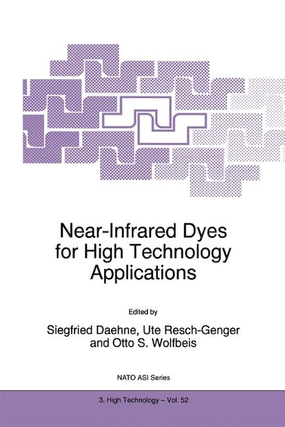 Near-Infrared Dyes for High Technology Applications by S. Daehne