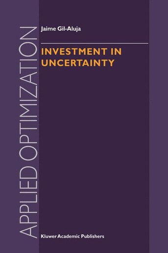 Investment in Uncertainty by Jaime Gil-Aluja