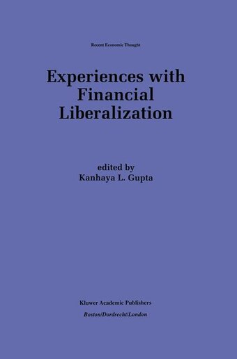 Experiences With Financial Liberalization by K. L. Gupta