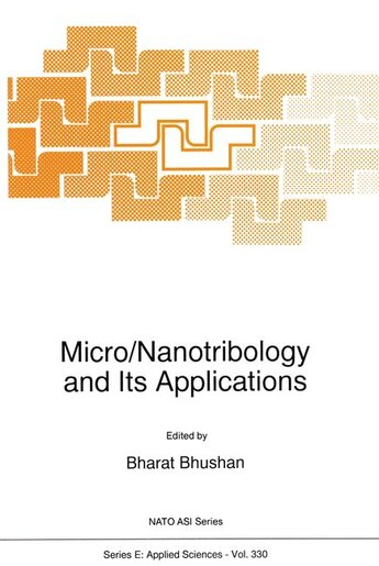 Micro/Nanotribology and Its Applications by Bharat Bhushan