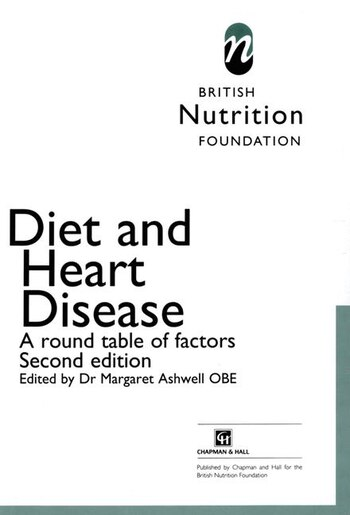 Diet and Heart Disease: A round table of factors by Margaret Ashwell