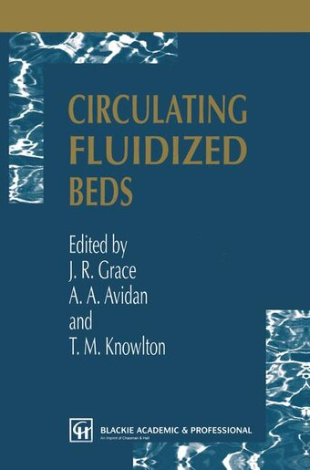 Circulating Fluidized Beds by J.R. Grace