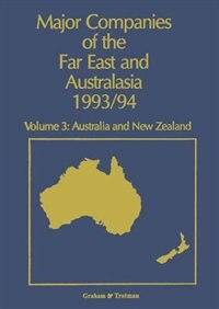 Major Companies of The Far East and Australasia 1993/94: Volume 3: Australia and New Zealand by Jennifer L. Carr