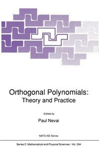 Orthogonal Polynomials: Theory and Practice by Paul Nevai