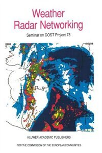 Weather Radar Networking: Seminar On Cost Project 73 by C.G. Collier