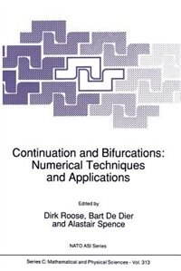 Continuation and Bifurcations: Numerical Techniques and Applications by Dirk Roose
