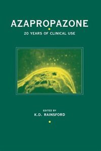 Azapropazone: 20 years of clinical use by K. D. Rainsford