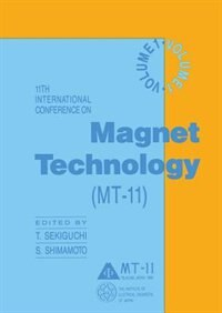 11th International Conference On Magnet Technology (mt-11): Volume 1 by T. Sekiguchi