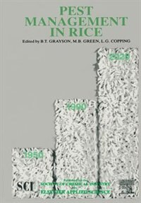Pest Management In Rice by L.g. Copping
